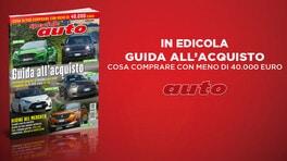 Speciale Auto: Guida all'Acquisto, cosa comprare con meno di 40 mila euro